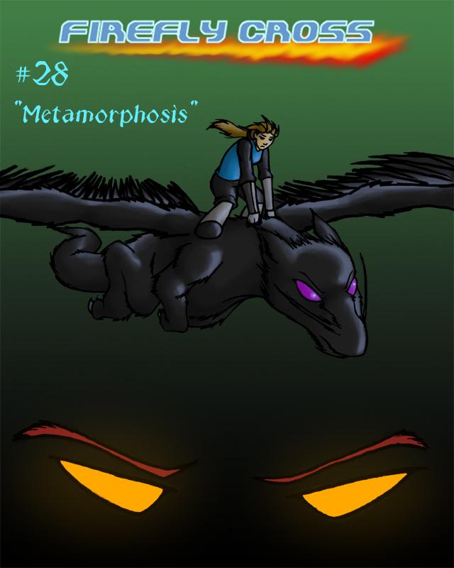 Chapter 28: Metamorphosis